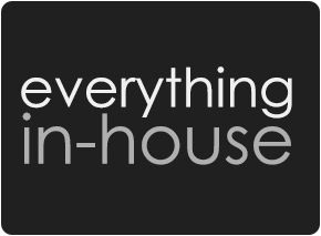 everything in-house